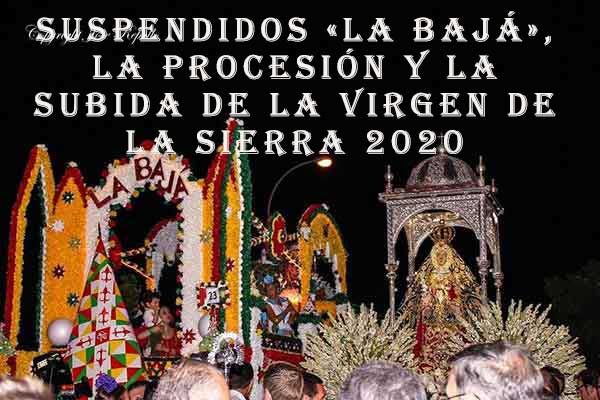 Suspendiso actos fiestas virge de la Sierra 2020